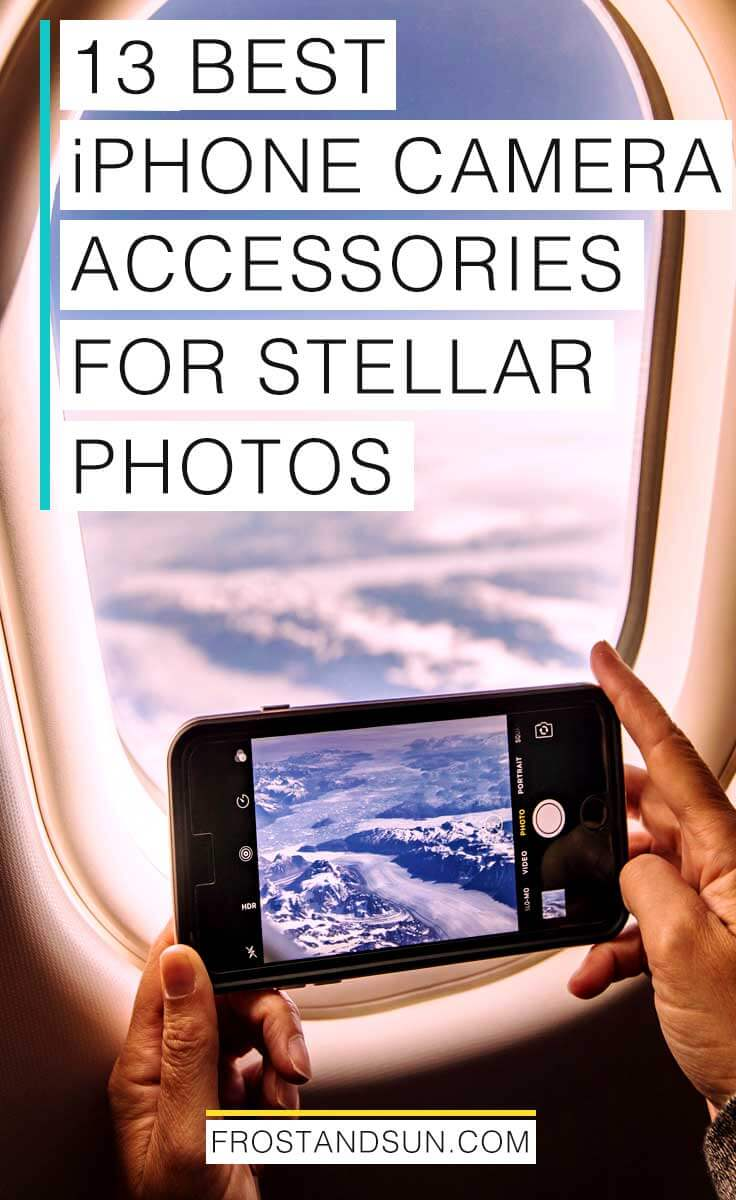 """Photo of a woman taking a photo of mountains from an airplane window. Overlying text reads """"13 Best iPhone Camera Accessories for Stellar Photos."""""""