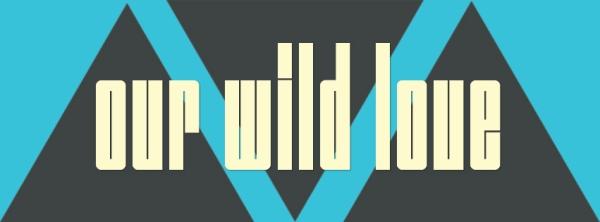 ourwildlove