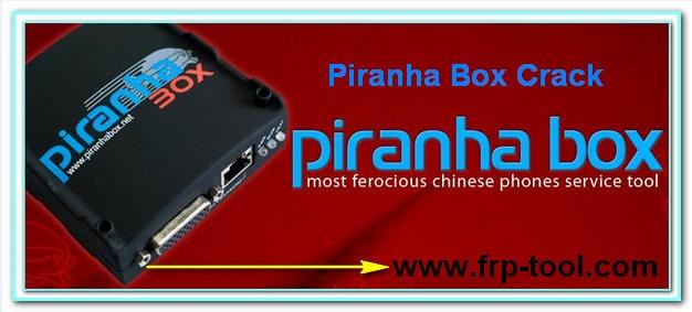 Piranha Box Crack