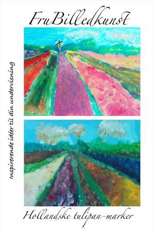 Et lille hæfte, hvor jeg uddyber forløbet om hollandske tulipanmarker. Incl. kopi-sider, der kan printes til en lille bog.