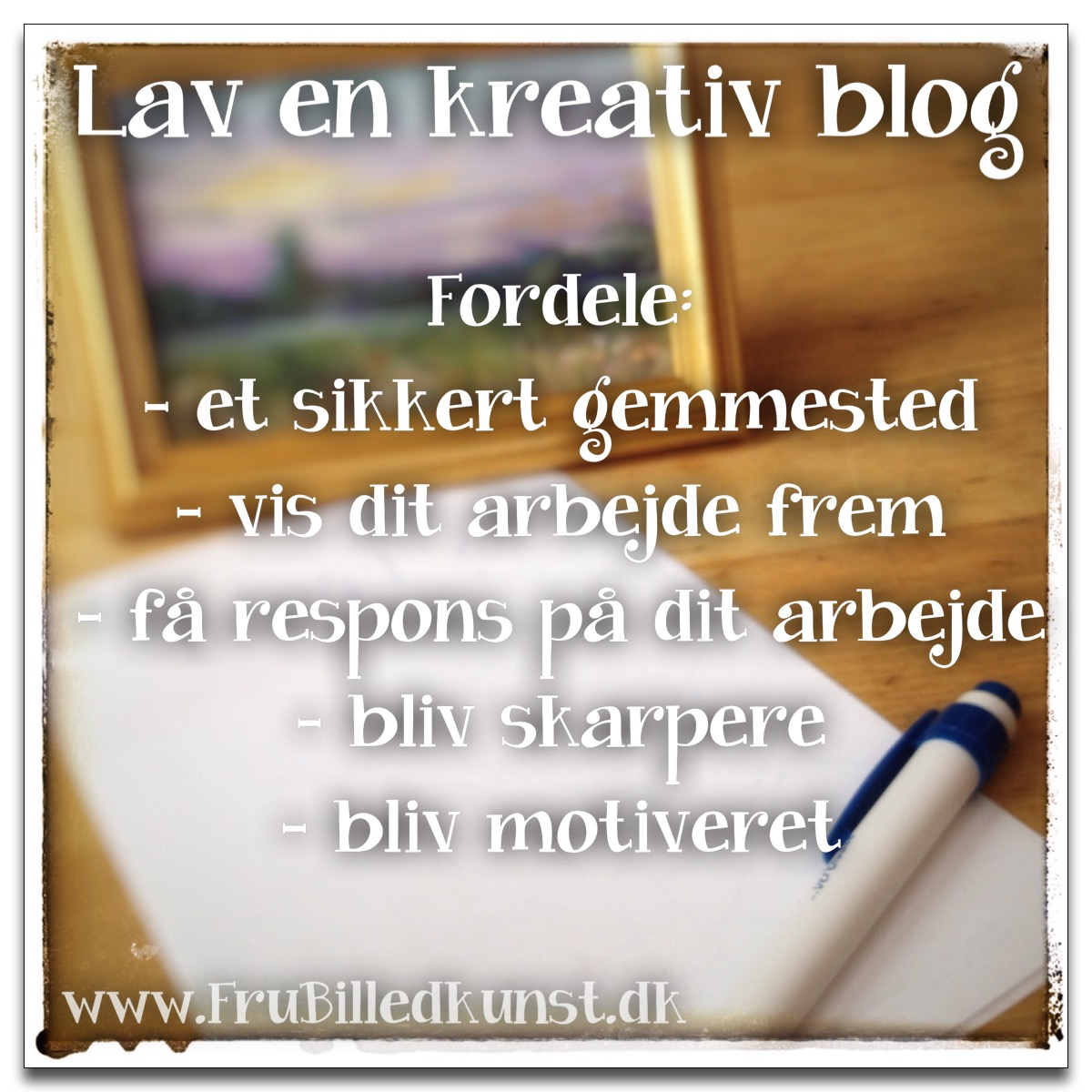 www.FruBilledkunst.dk - formålet med en blog