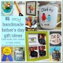 51 Easy Handmade Gifts For Father S Day That The Kids Can