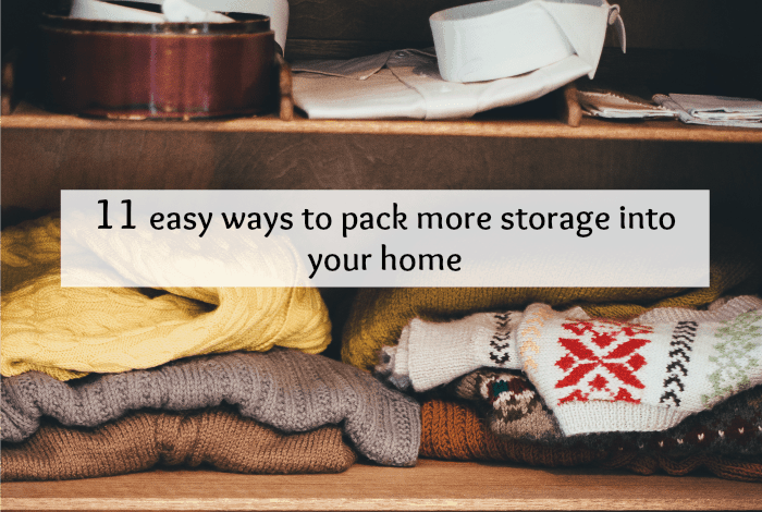 11 easy ways to pack more storage into your home