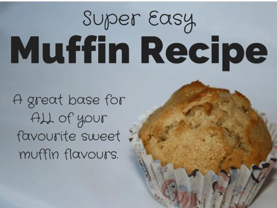 Super easy muffin recipe