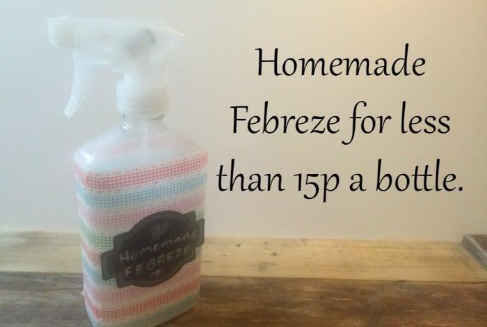 Homemade Febreze for less than 15p a bottle
