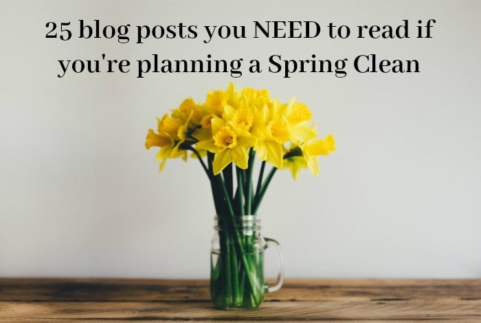 25+ blog posts you need to read if you're Spring Cleaning….
