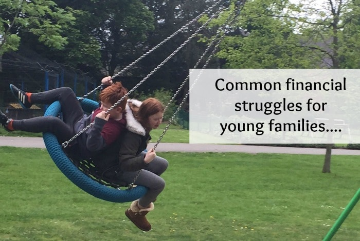 Common financial struggles for young families....