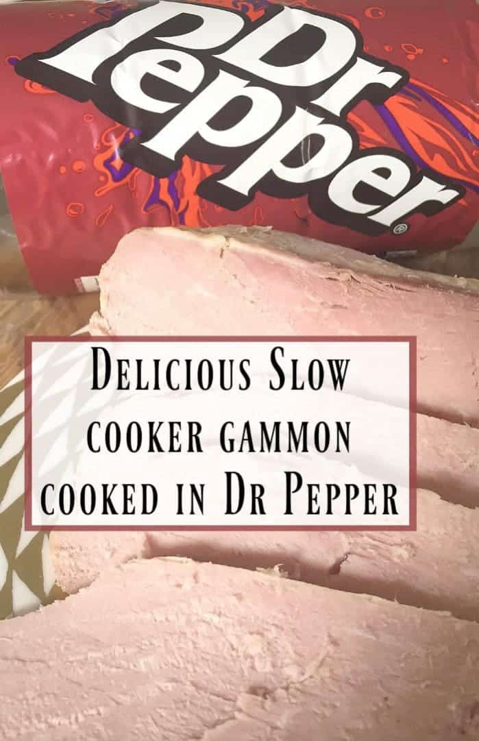 Delicious Slow cooker gammon cooked in Dr Pepper