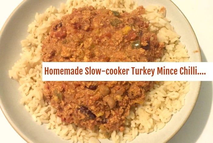Homemade Slow-cooker Turkey Mince Chilli….