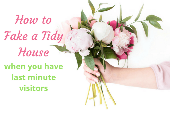 How to fake a tidy house when you have last minute visitors….