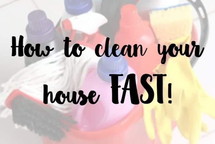 How To Clean Your House Fast how to clean your house fast. - the diary of a frugal family
