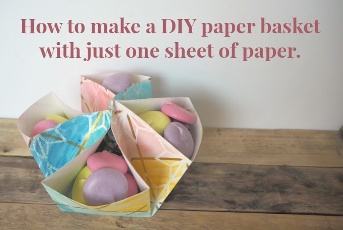 Easy DIY Paper Basket to fill with treats….