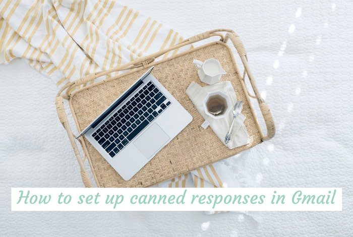 How to set up canned responses in Gmail….