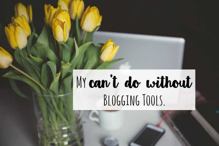 My can't do without Blogging Tools….
