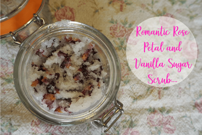 Romantic Rose Petal and Vanilla Sugar Scrub….
