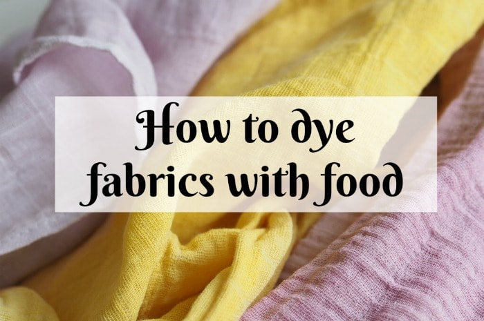 How to dye fabrics with food….