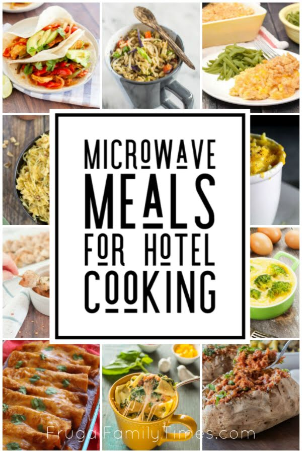 meals to make in a hotel room microwave