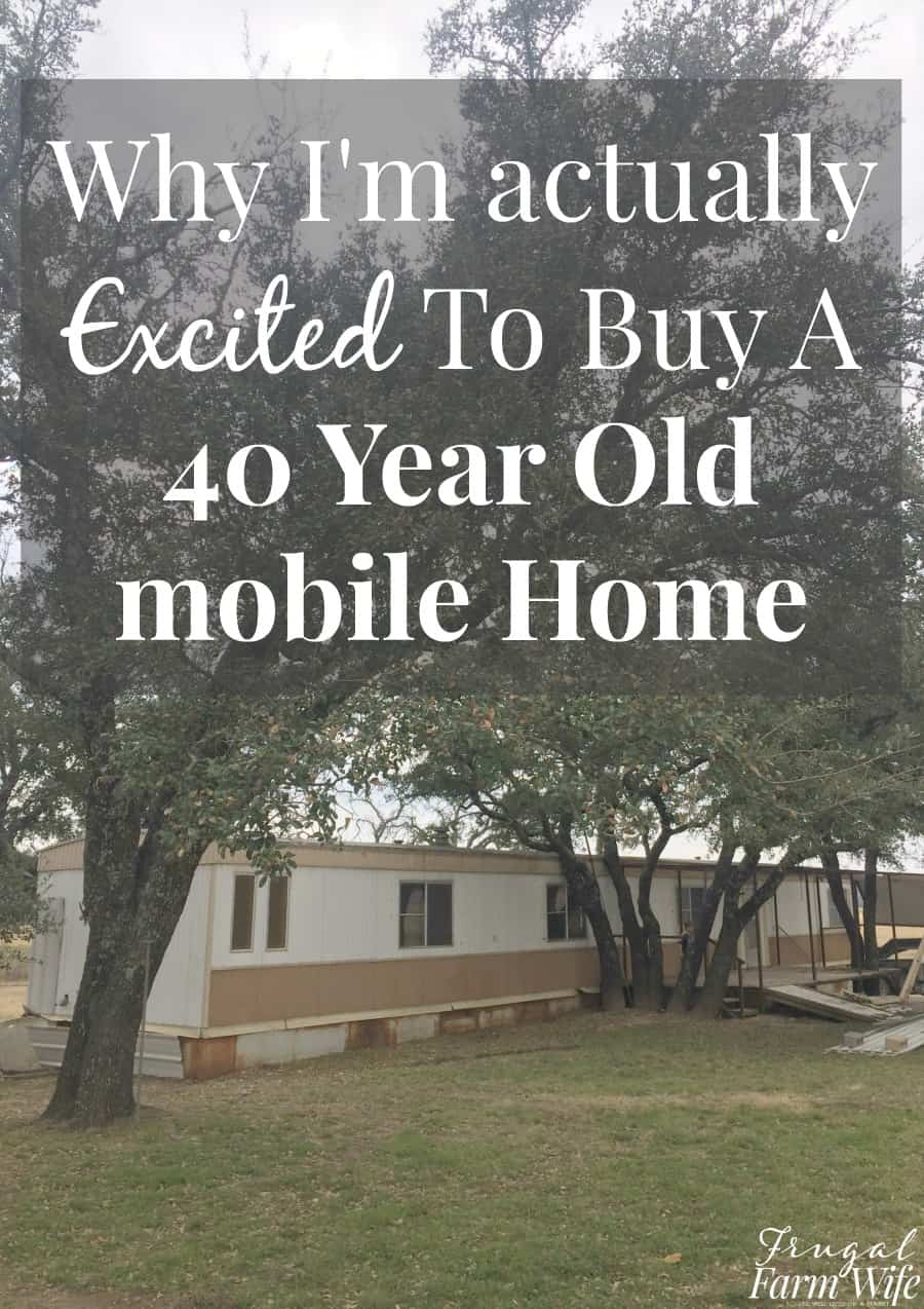 Buying An Old Mobile Home 6 Reasons Why I M Excited