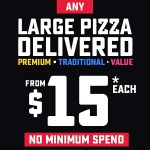 DEAL: Domino's – Any Large Pizza $15 Delivered with no Minimum Spend