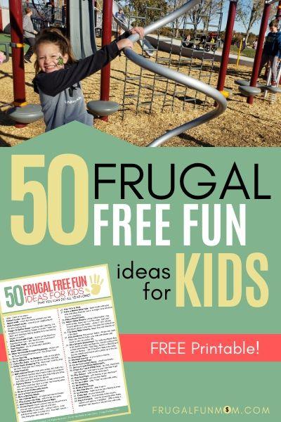 50 Ideas of Frugal Free Fun For Kids   Frugal Fun Mom