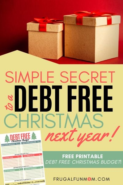 Simple Secret To A Debt Free Christmas Next Year | Frugal Fun Mom