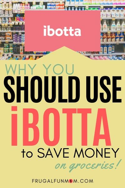 Why You Should Use Ibotta To Save Money | Frugal Fun Mom