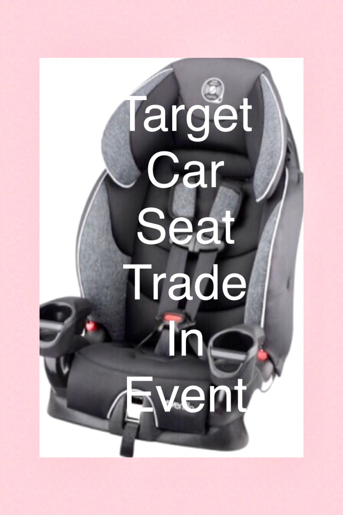 Target Car Seat Trade In Event