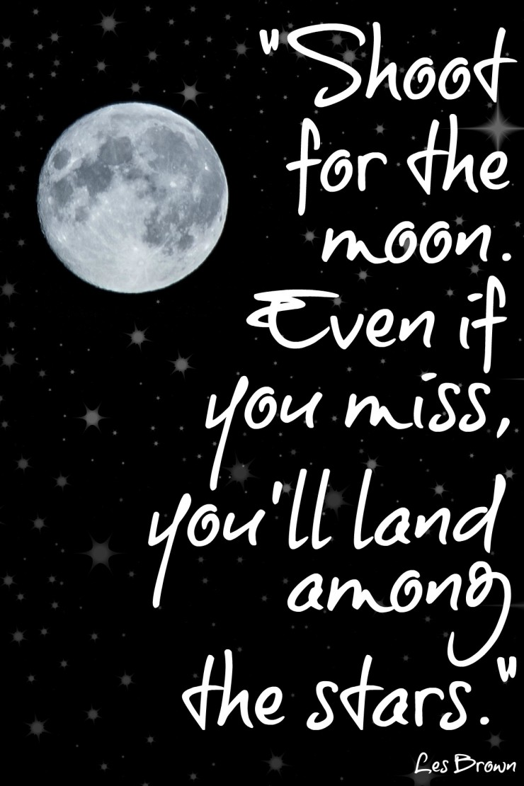 Reach Moon Even If You Miss