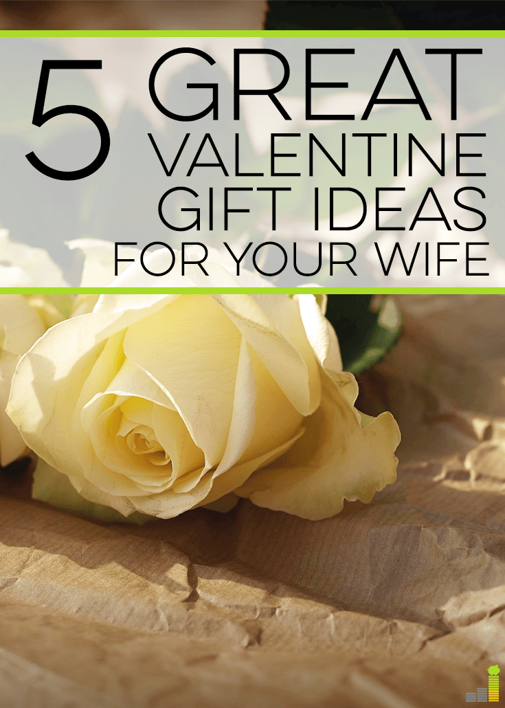 5 Great Valentine Gift Ideas for Your Wife  Frugal Rules