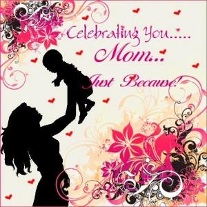 CelebratingMom-MomsDay2015