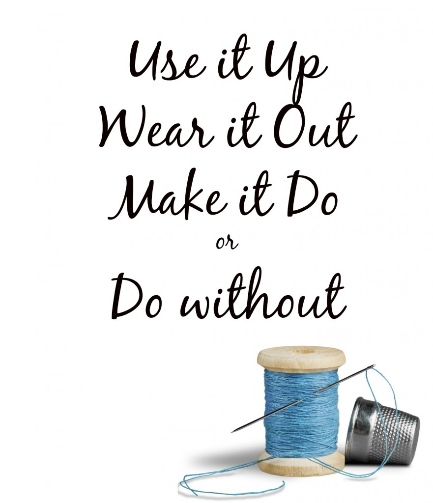 Make Do and Mend Quote