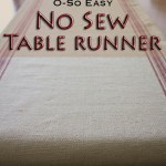 Easy No Sew Table Runner