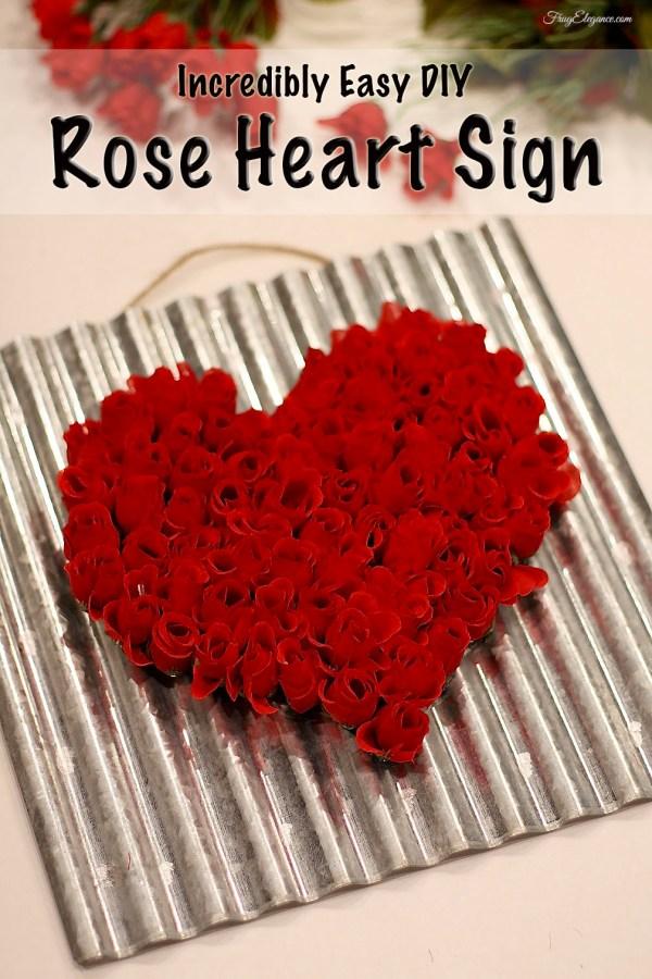 Rose Heart Sign | FrugElegance | www.frugelegance.com