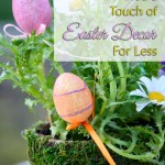 Add a Touch of Easter Decor For Less