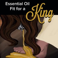 Spikenard: Essential Oil Fit for a King!