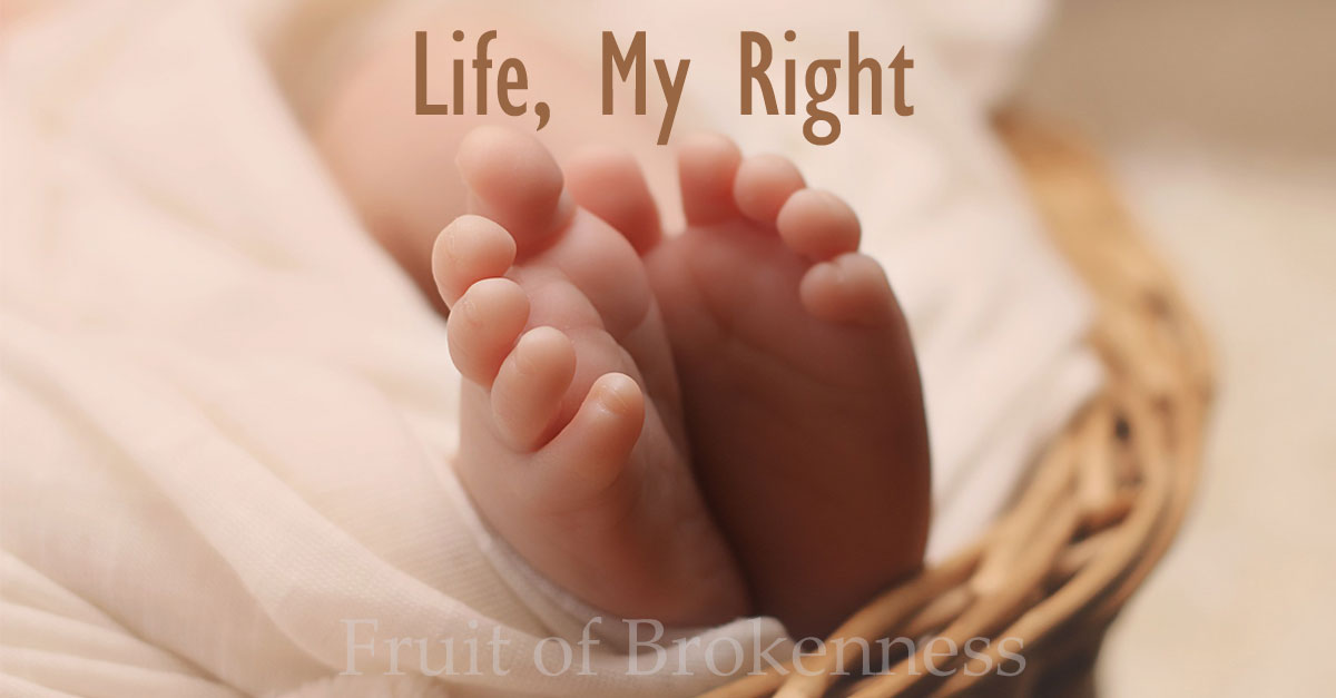 Life, My Right