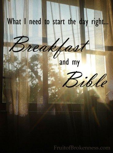 What I need to start my day right... Breakfast and my Bible