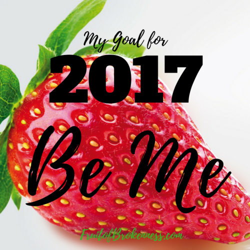 I have a goal for 2017 that will define all of my smaller goals: BE ME. It's not as vague or as self-centered as it sounds! Here's how I'm Being Me in 2017.