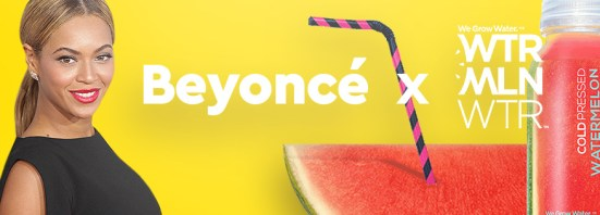 Beyonce with watermelon water