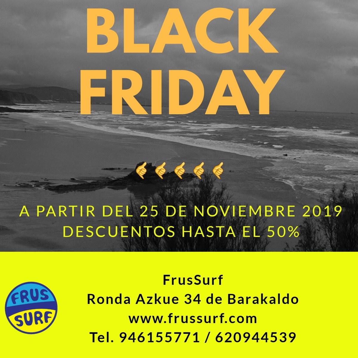 Black Friday en FrusSurf Noviembre 2019