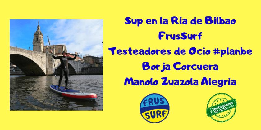 De turismo con los Stand Up Paddle SUP por la ría de Bilbao