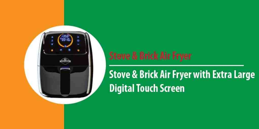 Stove And Brick Air Fryer