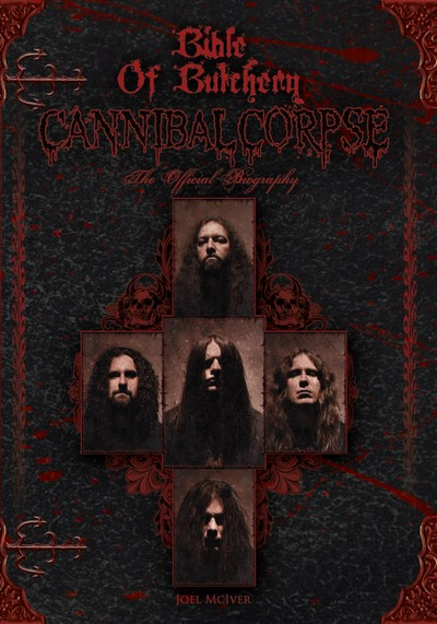 Cannibal Corpse - Bible of Butchery