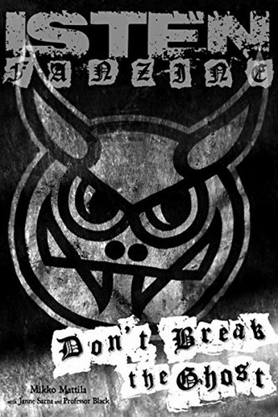 Isten Fanzine: Don't Break The Ghost