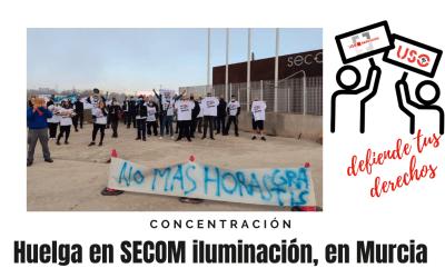 Huelga en SECOM iluminación, en Murcia
