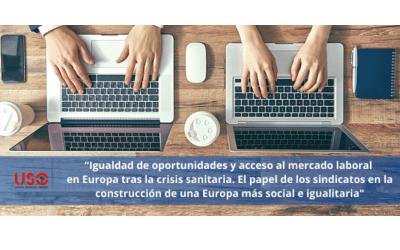 Seminario EZA organizado por USO, Igualdad y acceso al empleo tras el covid