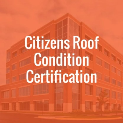 Citizens Roof Condition Certification