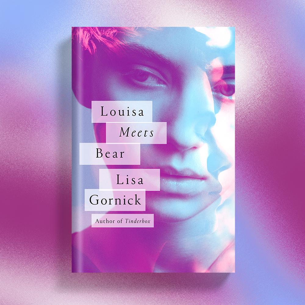 Louisa Meets Bear by Lisa Gornick
