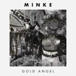 Minke - Gold Angel