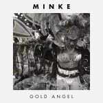 Minke - Gold Angel